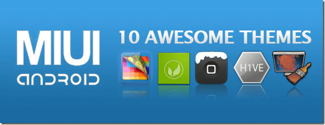 10-Awesome-MIUI-Themes