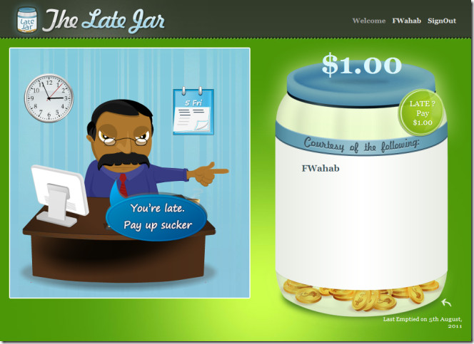 The Late Jar pay up