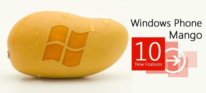 Windows-Phone-Mango-10-new-features