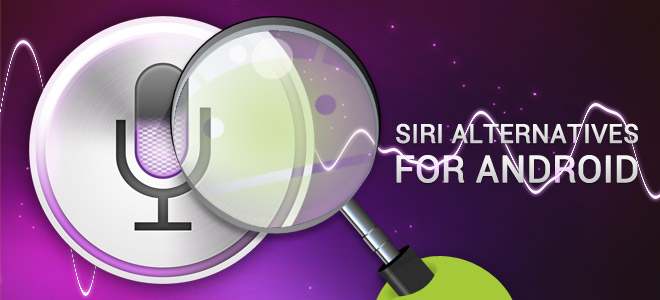 Potential-Siri-Alternatives-For-Android