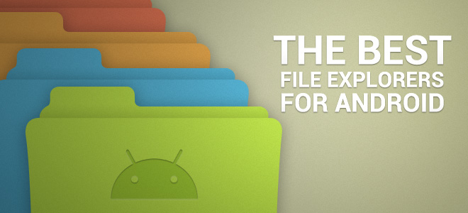 Top Android File Explorers