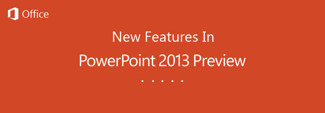 Microsoft-Office-Powerpoint-2013-Preview