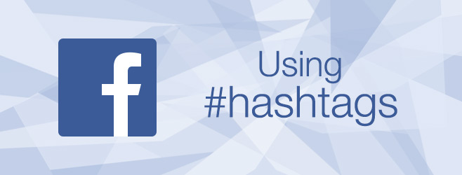 Facebook-how-to-use-hashtags_ft