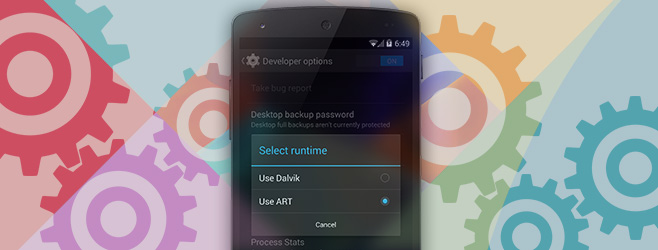 What Is ART & How Is It Different From Dalvik Virtual Machine On Android?