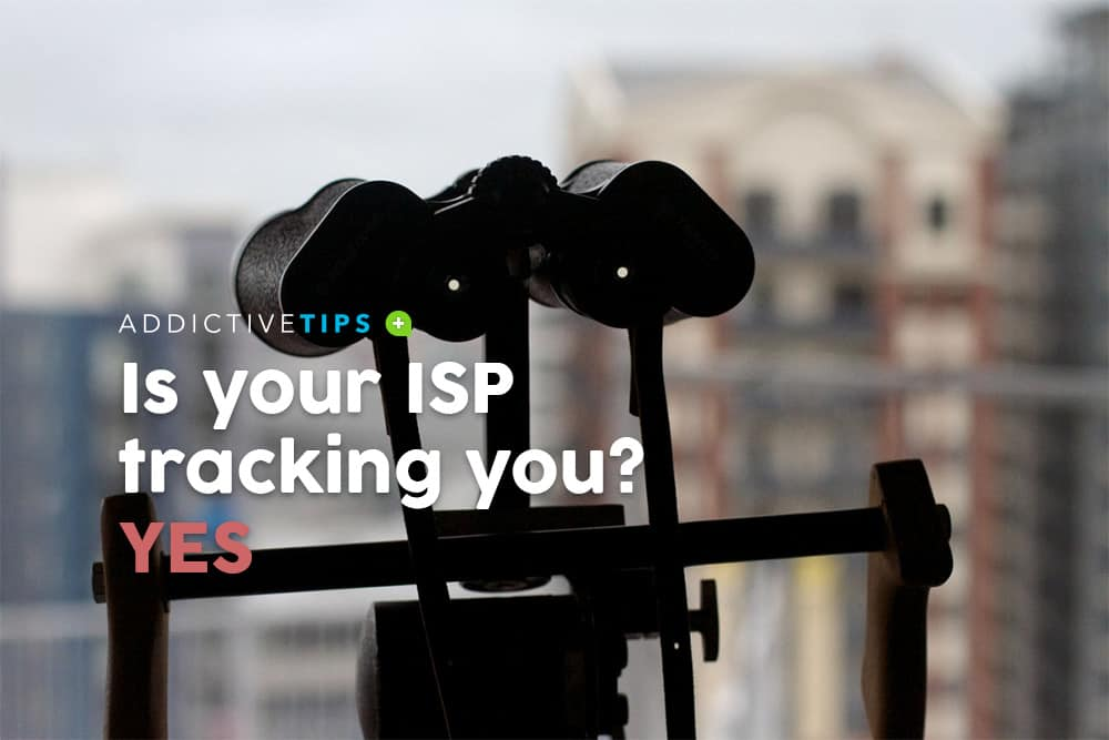Is your ISP tracking you