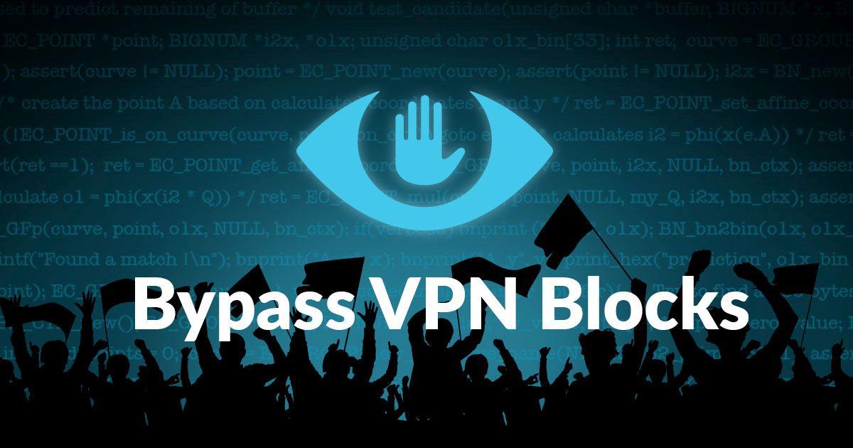 Unblock VPN Blocks