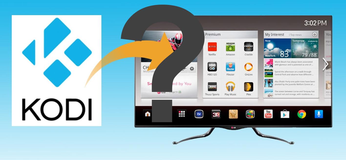 Kodi Smart TV App - Kodi on a Smart TV