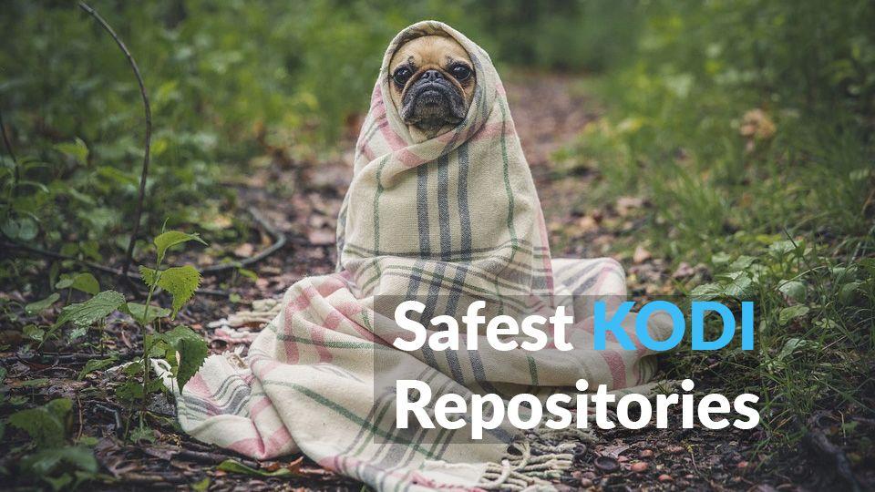 Safest Kodi Repositories
