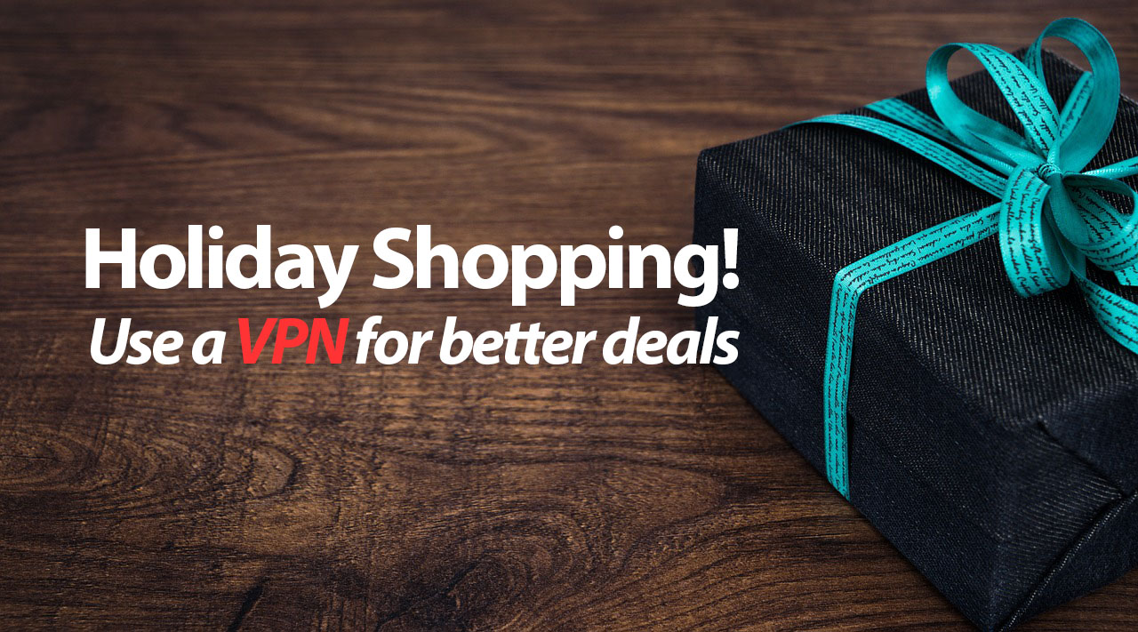 Holiday Shopping with a VPN