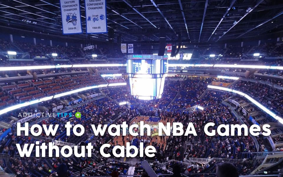 How to Watch NBA Games For Free, Without Cable