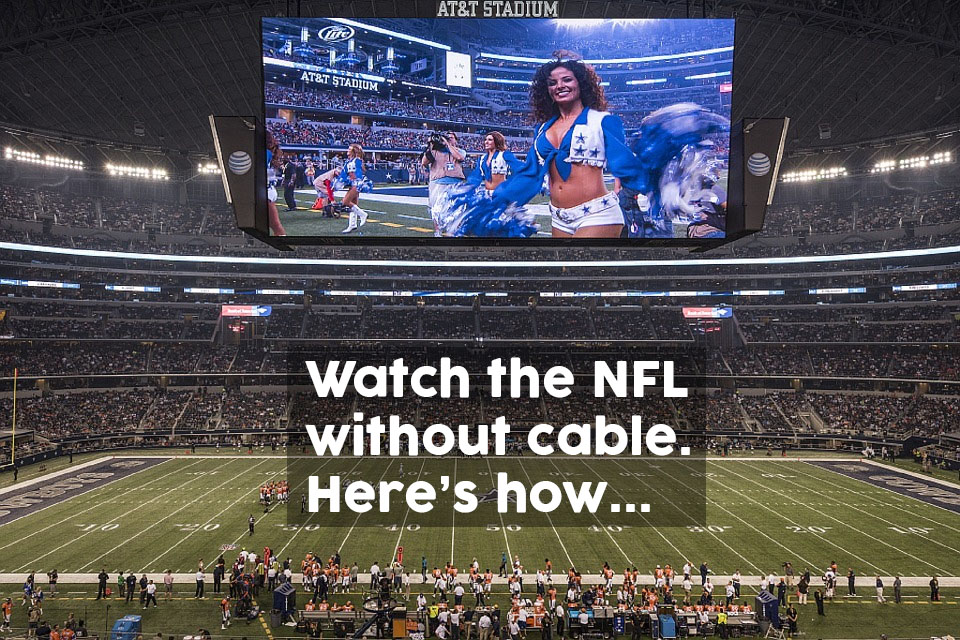 Watch the NFL without cable