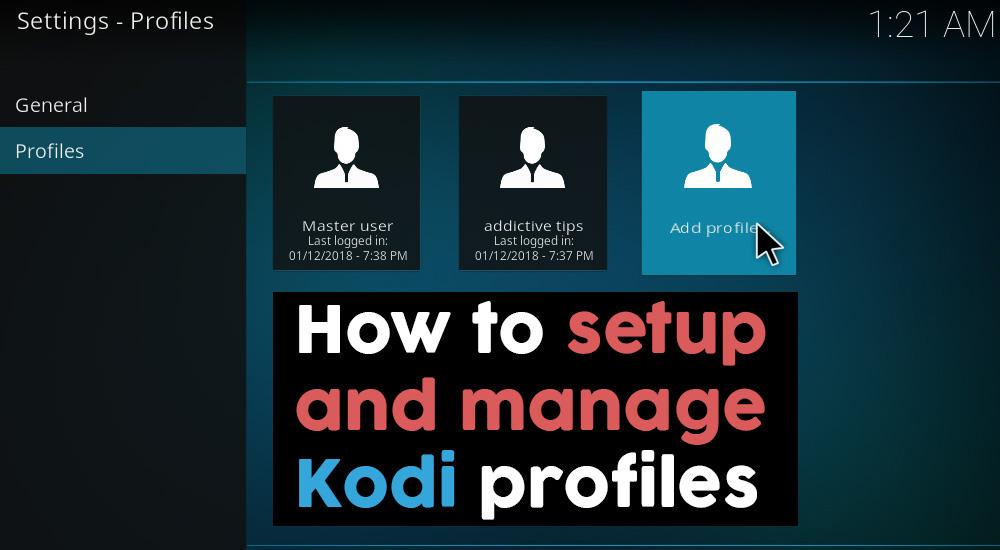 How to setup and manage Kodi profiles
