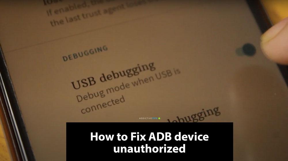 How to fix adb device unauthorized