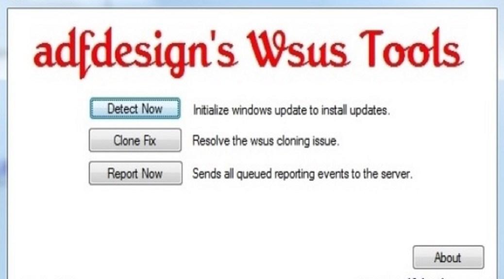 ADFDesigns WSUS Tool User Interface