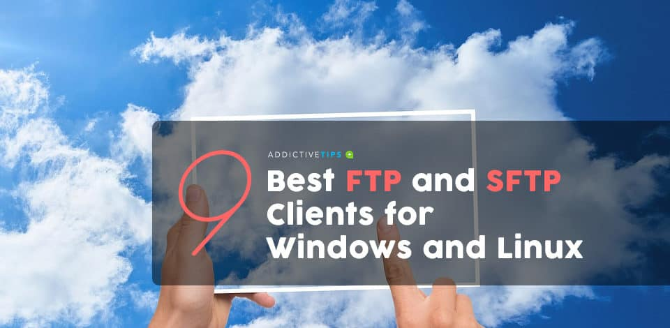 Best FTP & SFTP Client for Windows and Linux (Review) in 2021