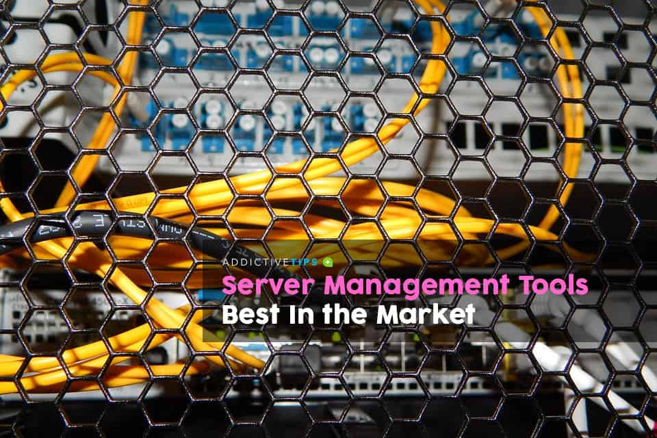 Best Server Management Tools in the Market