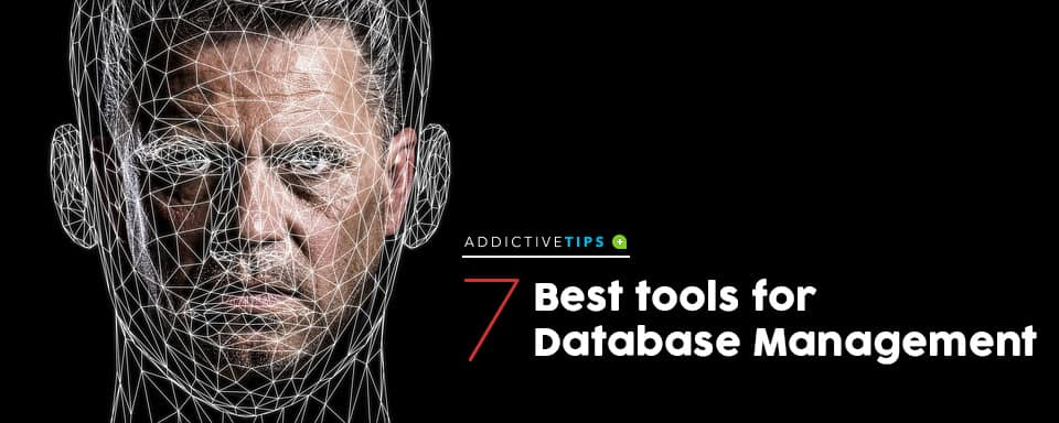 Best tools for Database Management