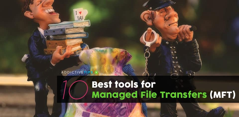 Managed File Transfer (MFT) Best Tools and Software in 2021