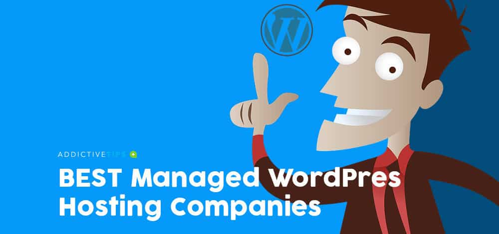 BEST Managed WordPress Hosting Companies