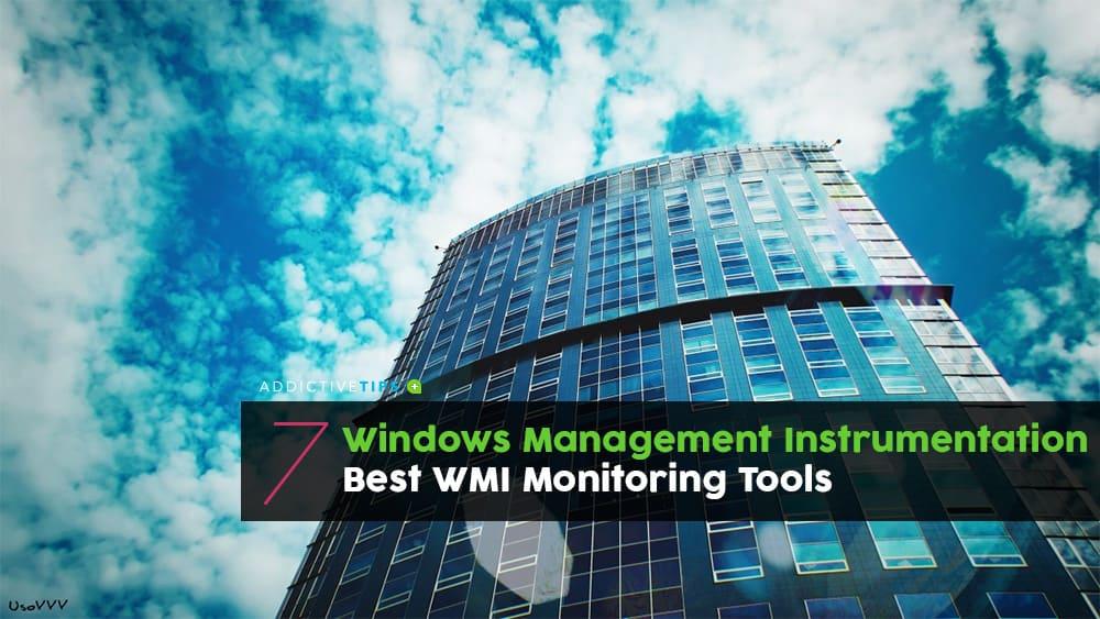 Windows Management Instrumentation (WMI) Monitoring Tools