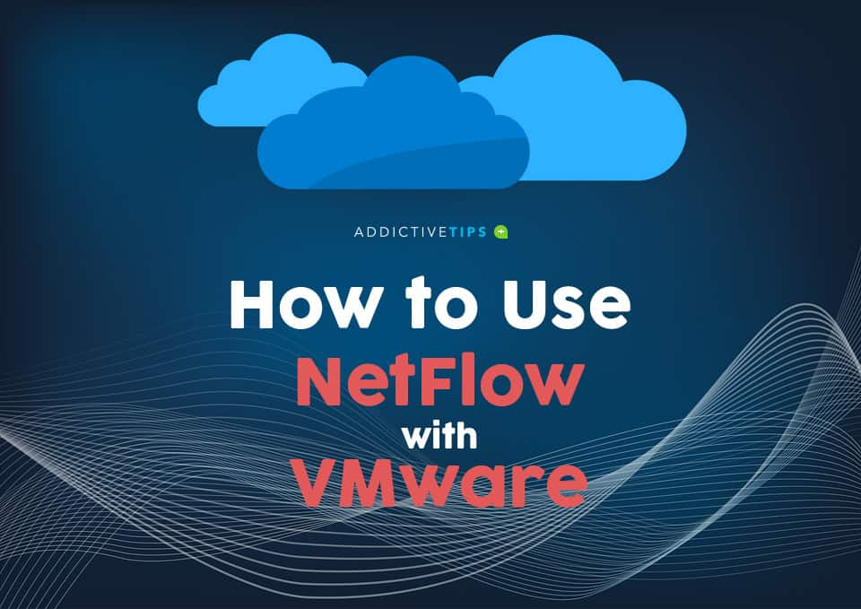 How to use NetFlow with VMWare