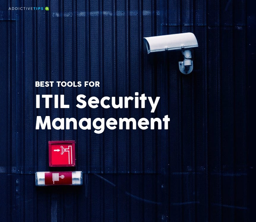 Best ITIL Security Management Tools