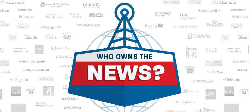 Who owns the news? The 25 CEOs that control the world's biggest news outlets