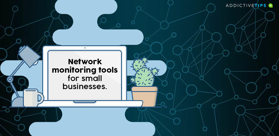Network monitoring tools for small business