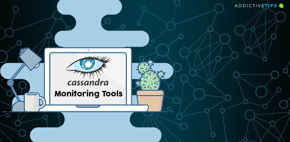 Best Apache Cassandra Monitoring Tools