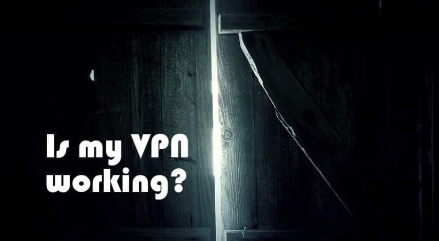 Come verificare se la tua VPN funziona