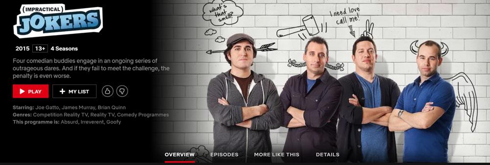 Impractical Jokers on Netflix