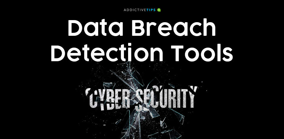 Data breach detection tools and systems