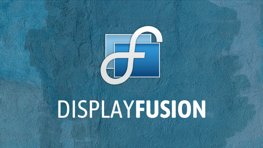 Display Fusion - DisplayFusion Download