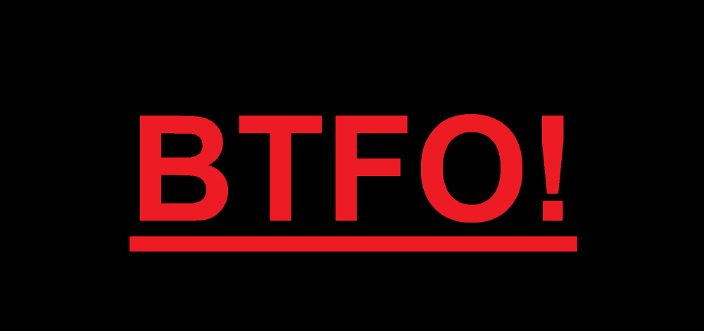 BTFO meaning