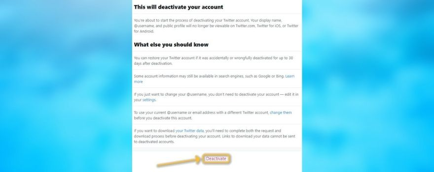 Confirm your action by clicking the Deactivate button