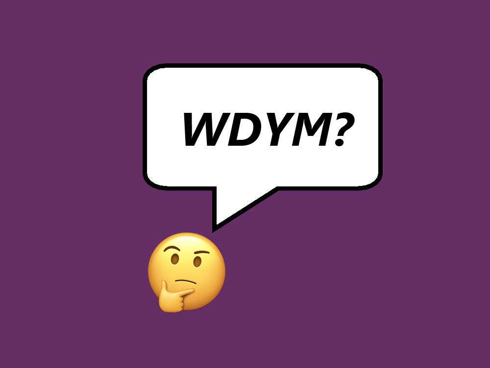 WDYM meaning
