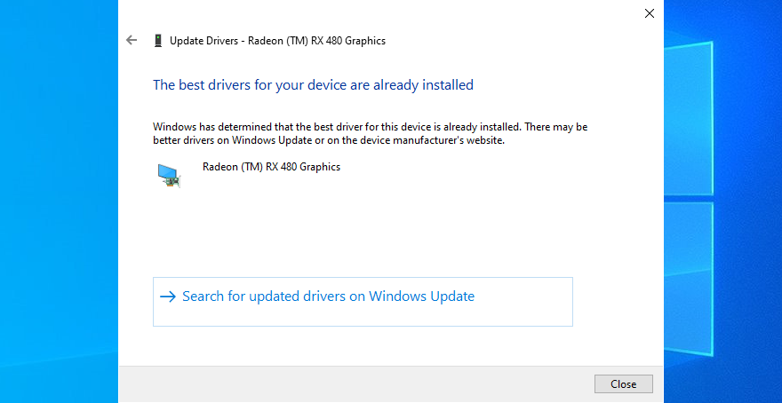 Windows 10 shows The best drivers for your device are already installed message