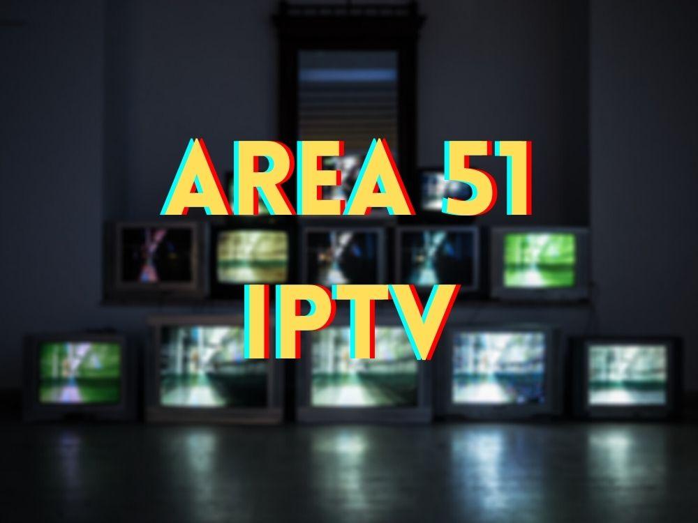 Area 51 IPTV - What Is It?