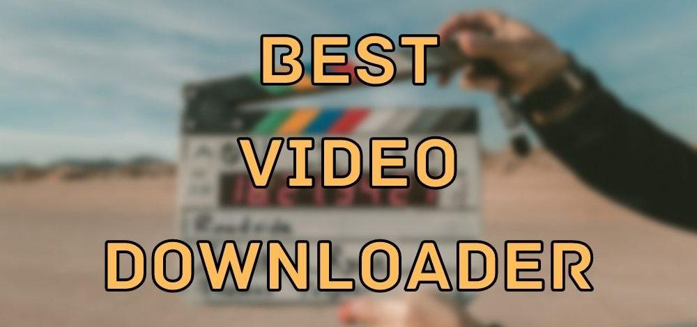 Best video downloader list