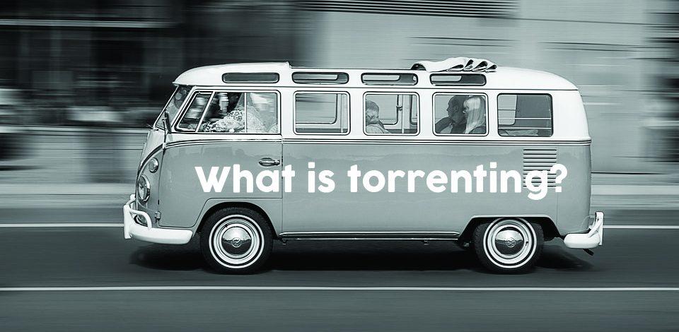 Co to jest Torrentowanie? Co Powinieneś Wiedzieć Korzystając z Torrentów