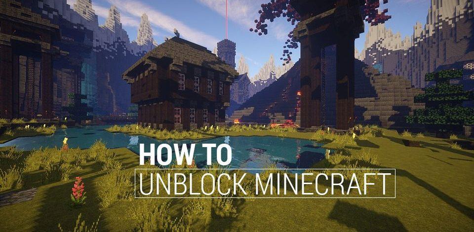 Jak Odblokować Minecrafta w Szkole lub w Pracy (Przewodnik 2021)