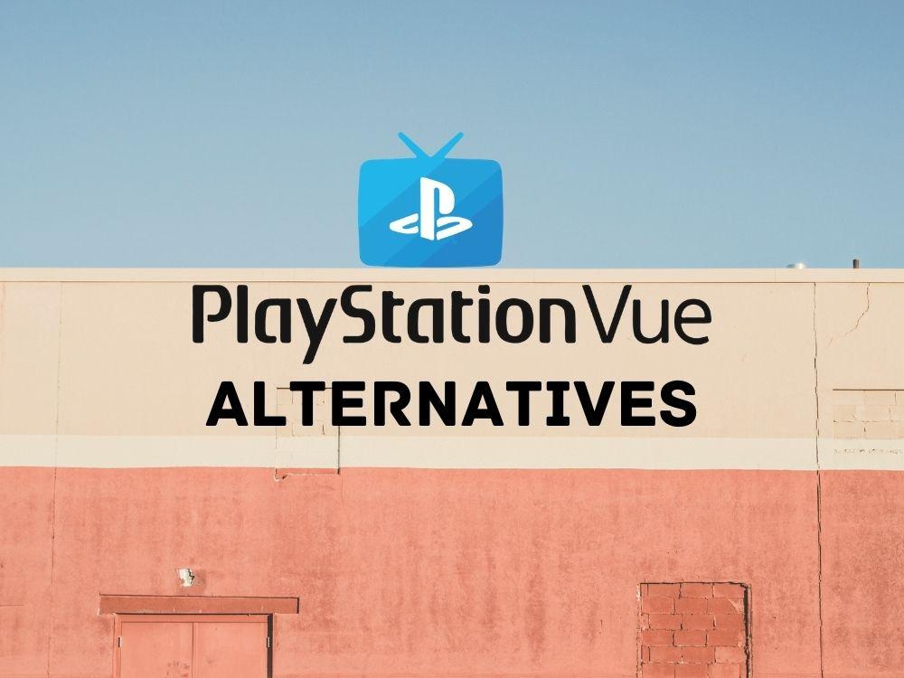 Alternatives to PlayStation Vue