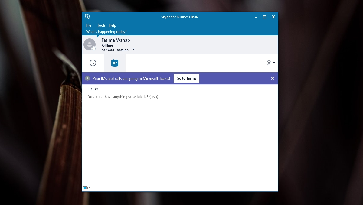 your ims and calls are going to Microsoft Teams