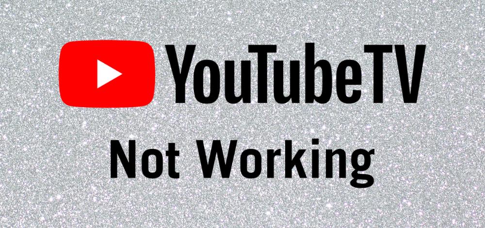 fix YouTube TV not working