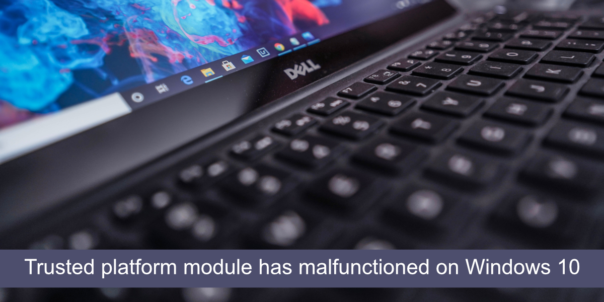 trusted platform module has malfunctioned