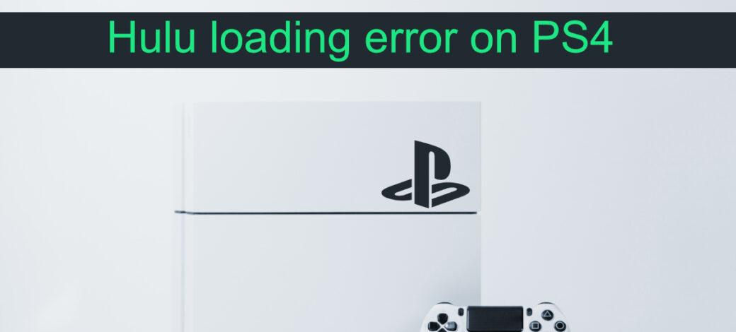 Hulu loading error on PS4